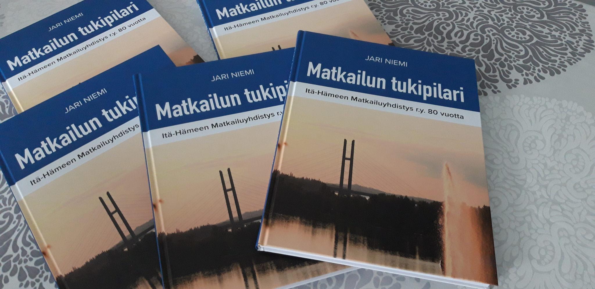Matkailun tukipilari-Itä-Hämeen matkailuyhdistys 80 vuotta  - KIRJA
