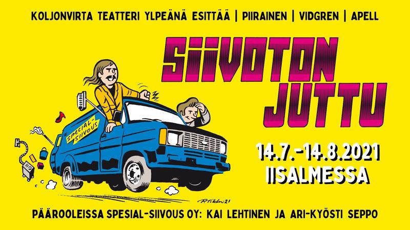 Siivoton juttu, Koljonvirta Teatteri, Iisalmi