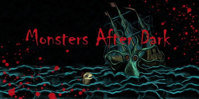 Monsters After Dark 22.11.2019