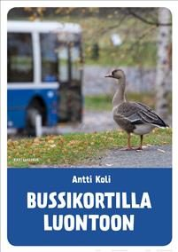 Bussikortilla luontoon