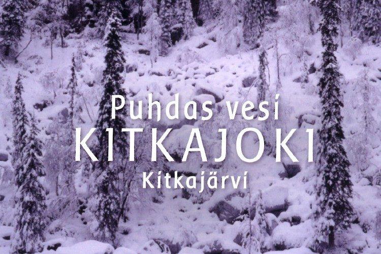 Puhdas vesi - KITKAJOKI - Kitkajärvi