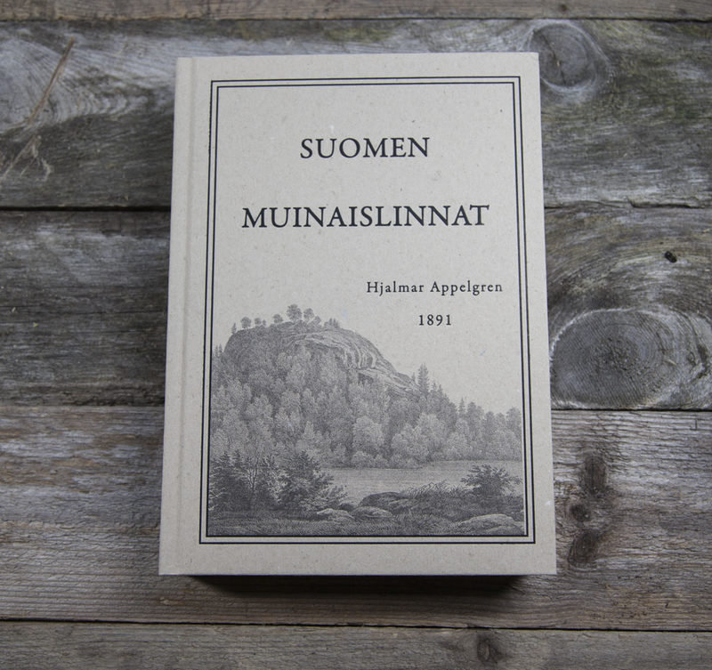 Suomen Muinaislinnat, 1891
