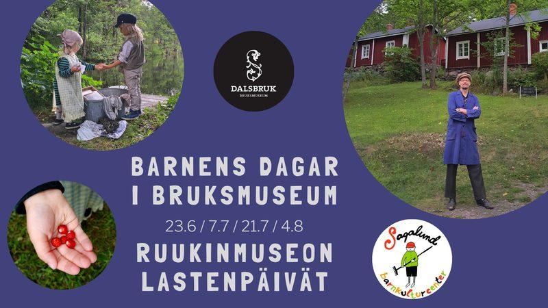 Barnens dag i Bruksmuseum 4.8. kl  10