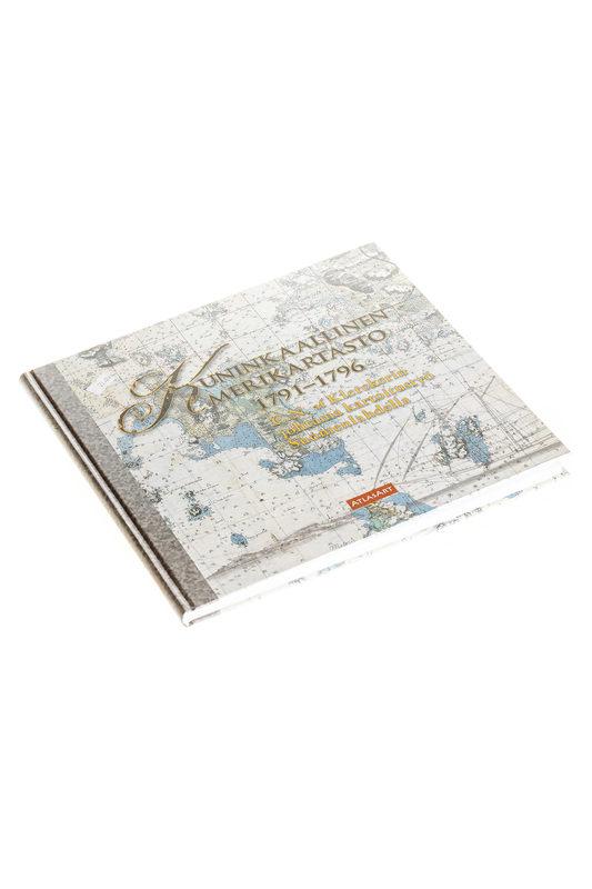Kuninkaallinen merikartasto 1791-1796. C.N. af Klerckerin johtama kartoitustyö Suomenlahdella.