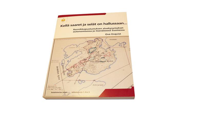 Kellä saaret ja selät on hallussaan... Rannikkopuolustuksen aluekysymykset autonomisessa ja itsenäisessä Suomessa.
