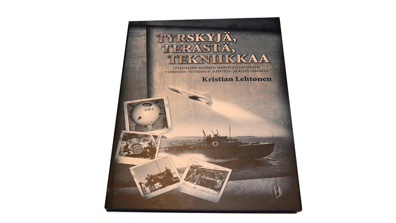 Tyrskyjä, terästä, tekniikkaa. Itsenäisen Suomen meripuolustuksen tekninen tutkimus-, kehitys- ja koetoiminta.