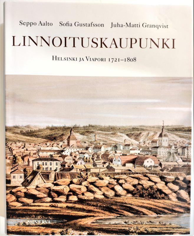 Linnoituskaupunki Helsinki ja Viapori 1721-1808